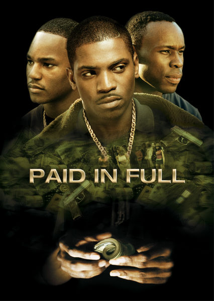 Paid in Full on Netflix UK