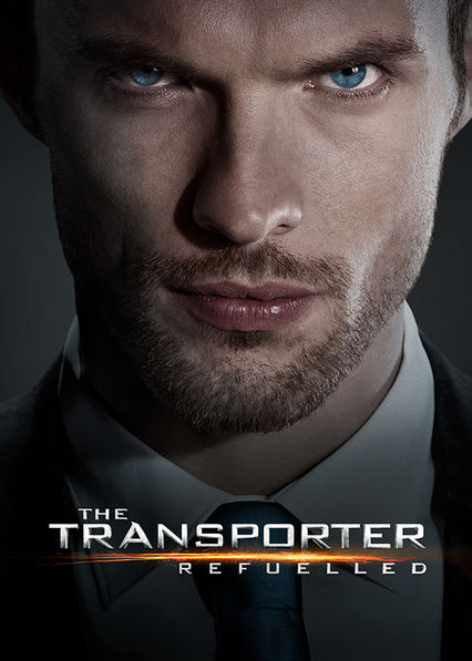 The Transporter Refueled on Netflix UK