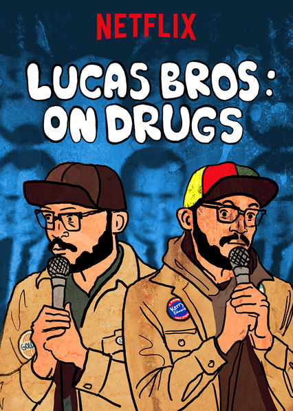 Lucas Brothers: On Drugs