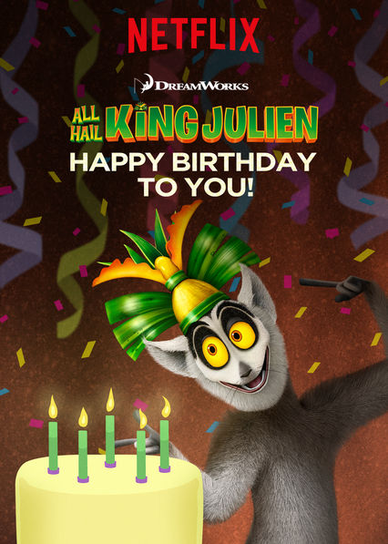 All Hail King Julien: Happy Birthday to You!