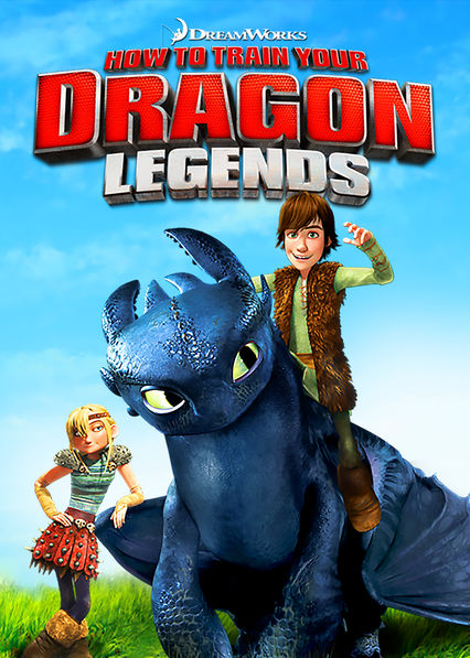 Is dreamworks how to train your dragon legends available to dreamworks how to train your dragon legends on netflix uk ccuart Image collections