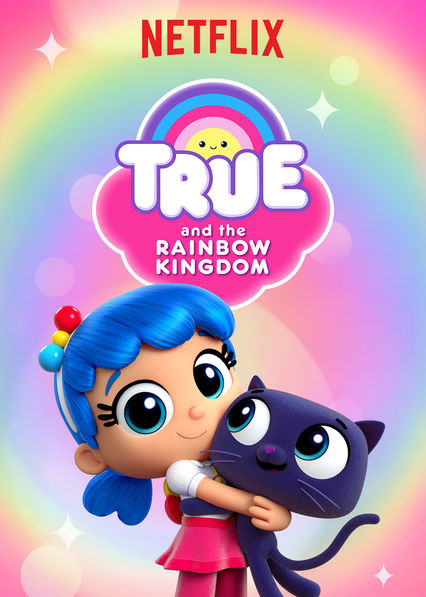 New series coming soon to netflix uk newonnetflixuk for True and the rainbow kingdom coloring pages