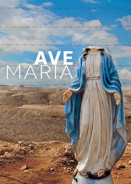 Ave Maria on Netflix USA